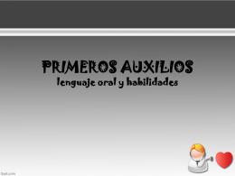 PRIMEROS AUXILIOS lenguaje oral y habilidades
