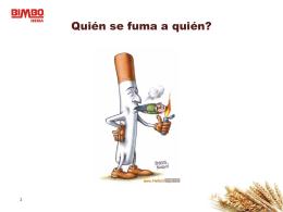 Quién se fuma a quién?