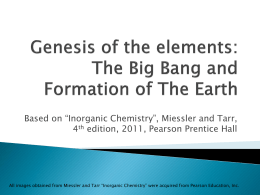 Genesis of the elements: The Big Bang and Formation of The Earth