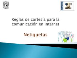 Reglas de cortesía para la comunicación en Internet Netiquetas