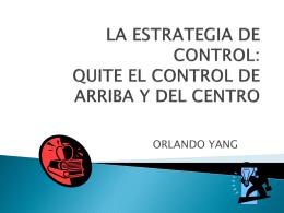 LA ESTRATEGIA DE CONTROL: QUITE EL CONTROL DE ARRIBA