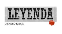 Leyenda - por: ANa karen de LEÓN sánchez