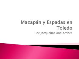Mazapán y Espadas en Toledo