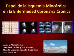 Papel de la Isquemia Miocárdica en la Enfermedad Coronaria Crónica