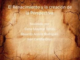 El Renacimiento y la creación de la Perspectiva.