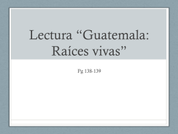 Lectura *Guatemala: Raíces vivas* - LexSpanish1-2