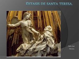 ÉXTASIS DE SANTA TERESA.