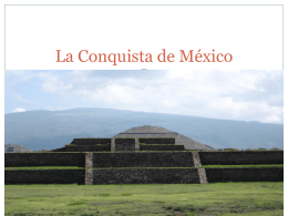 La Conquista de México - PartnersinEducation