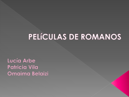 PELíCULAS DE ROMANOS Lucía Arbe Patricia