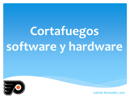 Cortafuegos software y hardware - Seguridad y Alta Disponibilidad