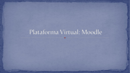 Plataforma Virtual: Moodle