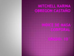 MITCHELL KARINA OBREGON CASTAÑO INDICE DE MASA
