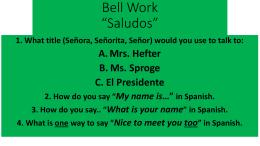 Bell Work *Saludos*