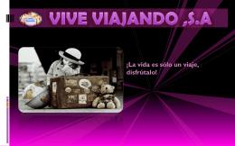 VIVE VIAJANDO ,S.A