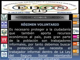 El IMSS (Régimen voluntario) - Derecho de la Seguridad Social