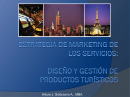 Marketing del Turismo - Diseño y Gestión de Productos Turísticos