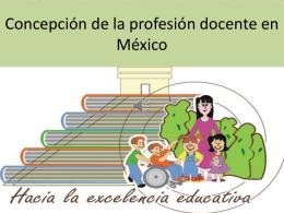 Concepción de la profesión docente en México