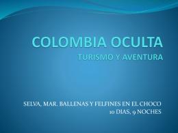 COLOMBIA OCULTA TURISMO Y AVENTURA - TS-UNITEC
