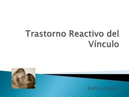 ¿Qué es el Trastorno Reactivo del Vínculo?