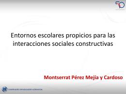 Entornos escolares propicios para las interacciones sociales