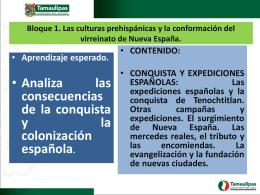 Las expediciones españolas y conquista de Tenochtitlán