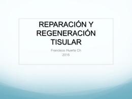 REPARACIÓN Y REGENERACIÓN TISULAR