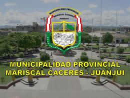 Diapositiva 1 - Municipalidad Provincial de Mariscal Cáceres
