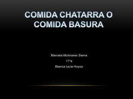 COMIDA CHATARRA O COMIDA BASURA