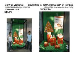 SHOW DE VIDRIERAS GRUPO NRO 7: TEMA: MI MASCOTA EN