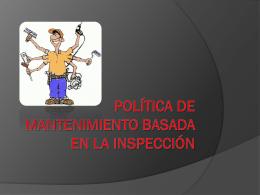 Política de mantenimiento basada en la inspección