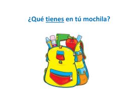 Qué tienes en tú mochila? - Mr. Fernando`s Spanish Class