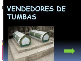 VENDEDORES DE TUMBAS