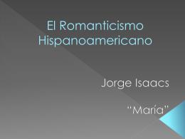 El Romanticismo Hispanoamericano