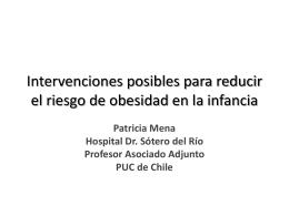 Intervenciones posibles para reducir el riesgo de obesidad en la