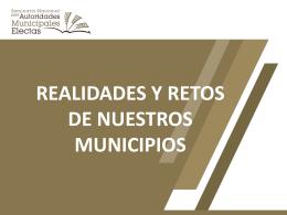 Retos y Realidades de Nuestros Municipios.