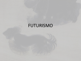 FUTURISMO - Historia del Arte III