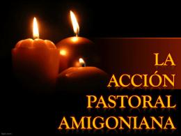 la acción pastoral amigoniana - Amigonianos – Provincia Buen Pastor