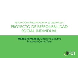 Magda Fernández, Directora Ejecutiva Fundación Quirós Tanzi