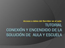 Tutorial solución de aula y de escuela 1