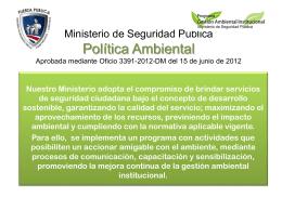 Ministerio de Seguridad Pública Política Ambiental Aprobada