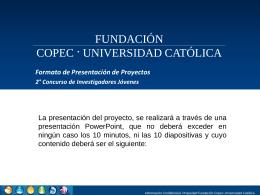 d)Anexo 3: Formato de Presentación - Fundación Copec-UC