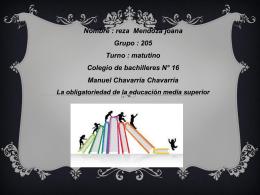 Nombre : reza Mendoza joana Grupo : 205 Turno