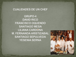 CUALIDADES DE UN CHEF GRUPO-4 DAVID RICO FRANCISCO