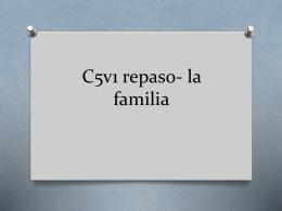 C5v1 repaso- la familia