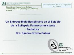 Dra. Sandra A. Orozco Suárez