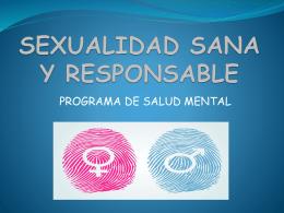 SEXUALIDAD SANA Y RESPONSABLE