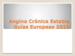 Angina Crónica Estable Guías Europeas 2013