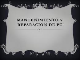 Mantenimiento y Reparación de Pc