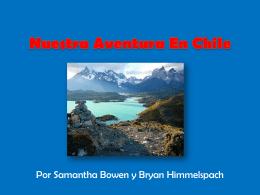 Nuestro Aventura En Chile