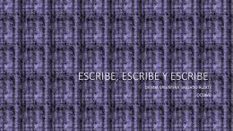 ESCRIBE, ESCRIBE Y ESCRIBE (1456196)